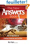 The New Answers Book: Over 25 Questio...