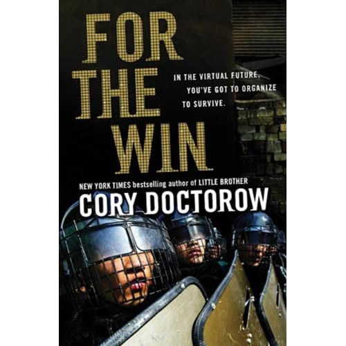 Cory Doctorow, For the Win