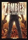 Zombies: Band 2. Von der Kürze des Lebens