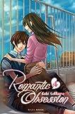 echange, troc Saki Aikawa - Romantic Obsession, Tome 4 :