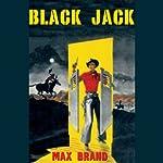 Black Jack | Max Brand