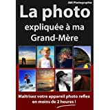 La Photo explique  ma Grand-Mre
