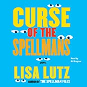 Curse of the Spellmans | [Lisa Lutz]
