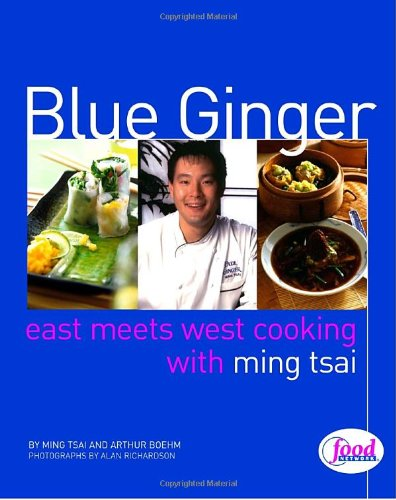 Blue Ginger Cookbook by Ming Tsai