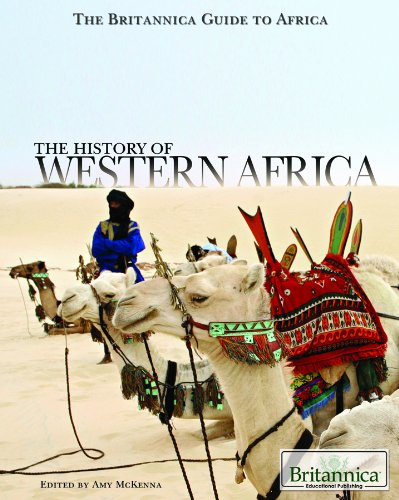 The History of Western Africa (Britannica Guide to Africa)