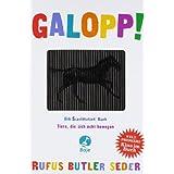 """Galopp!von """"Rufus Butler Seder"""""""