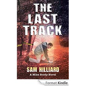 The Last Track: A Mike Brody Novel (English Edition)