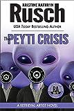 The Peyti Crisis: A Retrieval Artist Novel: Book Five of the Anniversary Day Saga: Volume 12