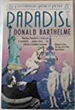 Paradise (Contemporary American Fiction) (0140103589) by Barthelme, Donald