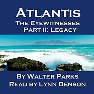 Atlantis The Eyewitnesses Part II: The Legacy of Atlantis Audiobook