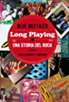 Long Playing: una storia del Rock (la...