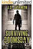 Surviving Doomsday: Techniques to Help You Survive After a Bio Attack (English Edition)