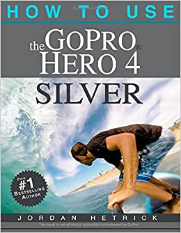 How to use gopro hero 4 silver book