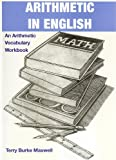 img - for Arithmetic In English An Arithmetic Vocabulary Workbook (English, Spanish and Russian Edition) book / textbook / text book