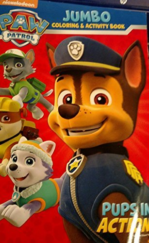 Paw Patrol Jumbo Coloring and Activity Book Pups in Action