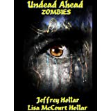 Undead Ahead: Zombies (Kindle Edition) By Jeffrey Hollar