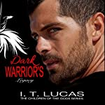 Dark Warrior's Legacy | I. T. Lucas