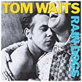 Rain Dogs - Tom Waits