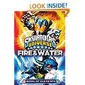 Skylanders Book of Elements: Fire and Water