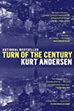 Turn of the Century: A Novel (0385335040) by Andersen, Kurt