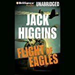 Flight of Eagles (       UNABRIDGED) by Jack Higgins Narrated by Michael Page