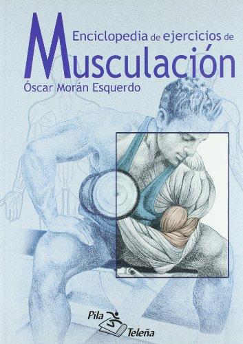 ENCICLOPEDIA DE EJERCICIOS DE MUSCULACION descarga pdf epub mobi fb2