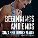 Beginnings and Ends: Troubleshooters, Book 16.1 (       UNABRIDGED) by Suzanne Brockmann Narrated by Patrick Lawlor