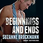 Beginnings and Ends: Troubleshooters, Book 16.1 | Suzanne Brockmann