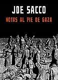 Notas al pie de Gaza (RESERVOIR NARRATIVA)