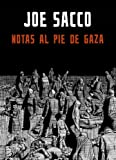 Notas al pie en Gaza / Footnotes in Gaza (Spanish Edition) (8439722524) by Sacco, Joe