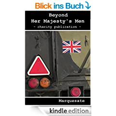Beyond Her Majesty's Men (English Edition)