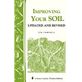 Improving Your Soil: Storey's Country Wisdom Bulletin A-202 (Storey Country Wisdom Bulletin) ~ Stu Campbell