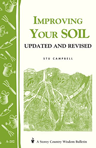 Improving Your Soil: Storey's Country Wisdom Bulletin A-202 (Storey Country Wisdom Bulletin)
