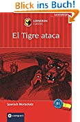 El Tigre ataca (Compact Lernkrimi). Spanisch Grundwortschatz - Niveau B1