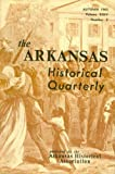 img - for The Arkansas Historical Quarterly: Autumn 1965 (Volume XXIV, Number 3) book / textbook / text book