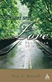 img - for Journey into Love: From Grace to Gratitude book / textbook / text book