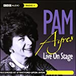 Live on Stage: Pam Ayres | Pam Ayres