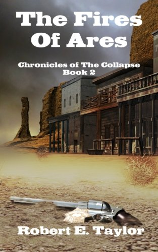 The Fires Of Ares: Chronicles of The Collapse, Book 2 PDF