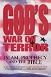 By Walid Shoebat - God's War on Terror: Islam, Prophecy and the Bible (2nd Edition) (6/21/08)