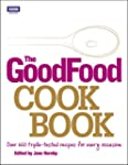 The Good Food Cook Book: Over 650 tri...