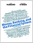 Money, Banking, and the Financial Sys...