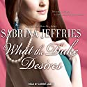 What the Duke Desires: The Duke's Men, Book 1