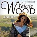 Annie (       UNABRIDGED) by Val Wood Narrated by Anne Dover
