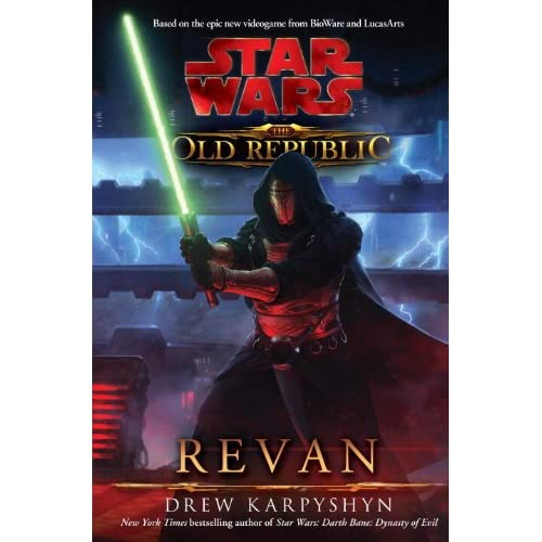 Drew Karpyshyn - Star Wars: The Old Republic: Revan