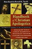 Handbook of Christian Apologetics (0830817743) by Kreeft, Peter