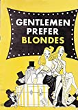 img - for Gentlemen Prefer Blondes Souvenir Program Ziegfeld Theatre 1949-50 with Carol Channing book / textbook / text book