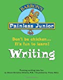 Painless Junior Writing (Barrons Painless Junior Series)
