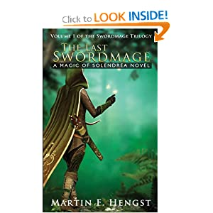 The Last Swordmage: A Magic of Solendrea Novel by