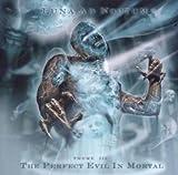 Perfect Evil in Mortal by LUNA AD NOCTUM (2006-07-31)