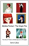 Mylène Farmer - The Single File